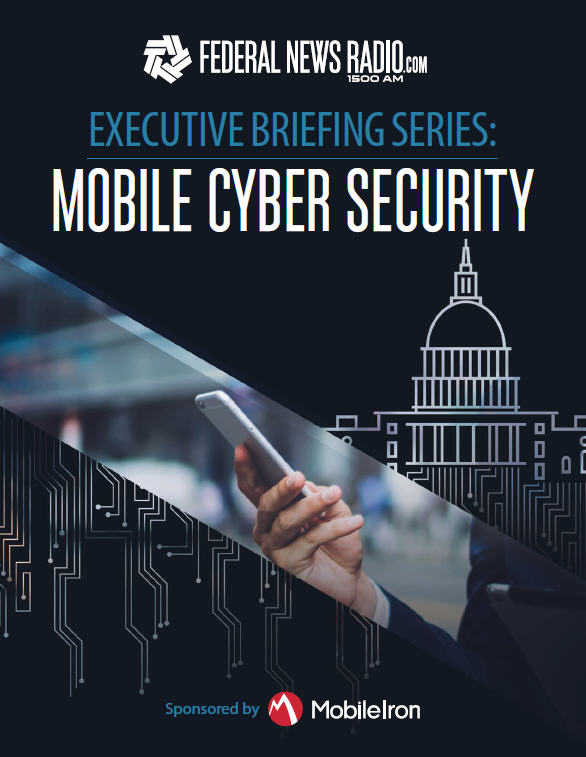 Executive Briefing Series: Mobile Cyber Security   Federal